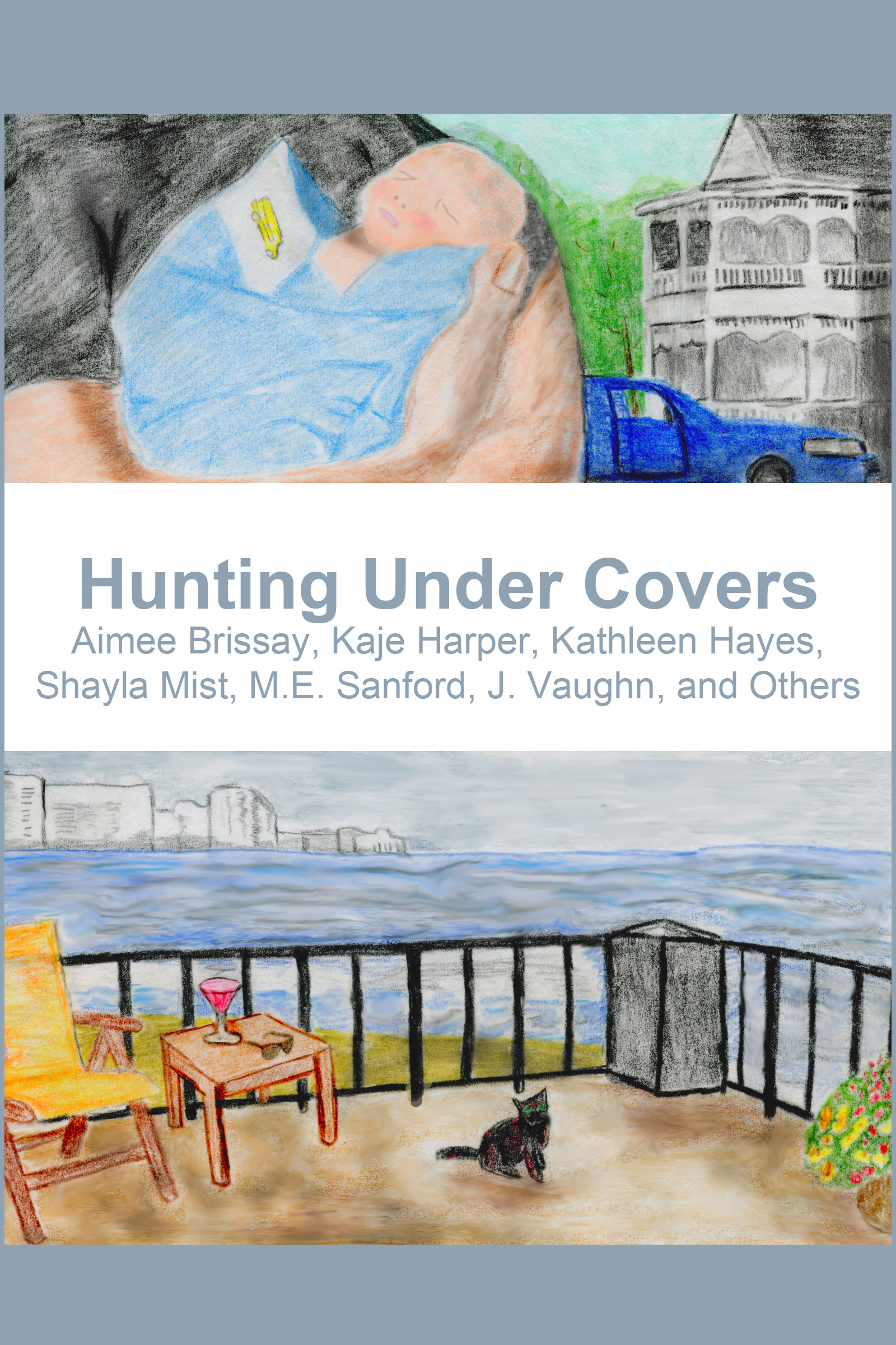 -Hunting Under Covers